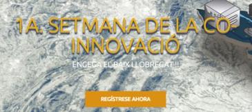 El Baix Llobregat Celebra La 1a Setmana De La Co-Innovació
