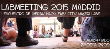 Citilab Participa Al LabMeeting 2015 De MediaLab Prado