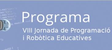 Citilab Acull La VIII Jornada De Programació I Robòtica Educativa (oberta La Presentació De Propostes)
