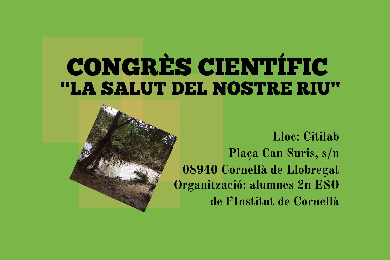 Citilab Acull El Congrés Científic 'La Salut Del Nostre Riu' De L'Institut De Cornellà