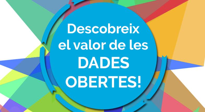 El Valor De Les Dades Obertes Per A La Innovació Pública, Social I Econòmica En La Setmana Open Data Del Baix Llobregat: 26 I 27 De Juny Al Citilab!