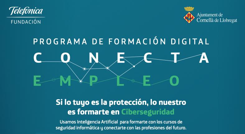 La Fundació Telefònica I L'Ajuntament De Cornellà Impulsen Un Curs Formatiu De Ciberseguretat