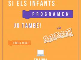 Taller 'Si Els Infants Programen, Jo També!' (en Línia)