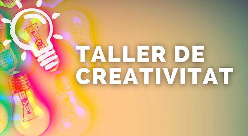 Potencia La Teva Creativitat I Aprèn A Aplicar-la En El Teu Entorn Professional Participant En El Nou Taller En Línia Del Citilab: 28 I 29 D'abril!